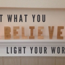 Let what you believe light your world